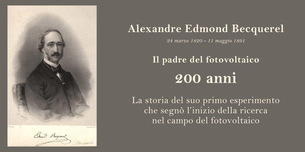 Alexandre Edmond Bequerel, il padre del fotovoltaico